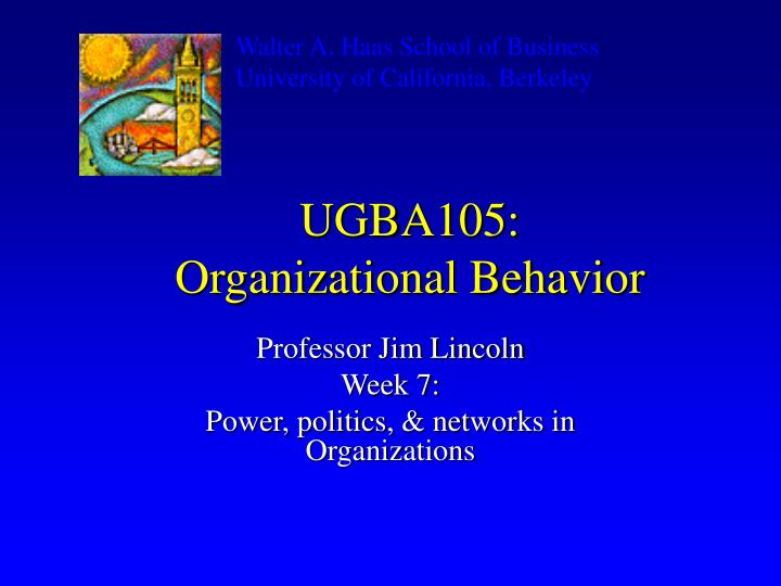 Ugba105 organizational behavior
