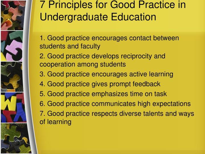 7 Principles for Good Practice in Undergraduate Education