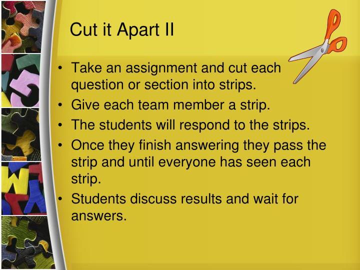 Cut it Apart II
