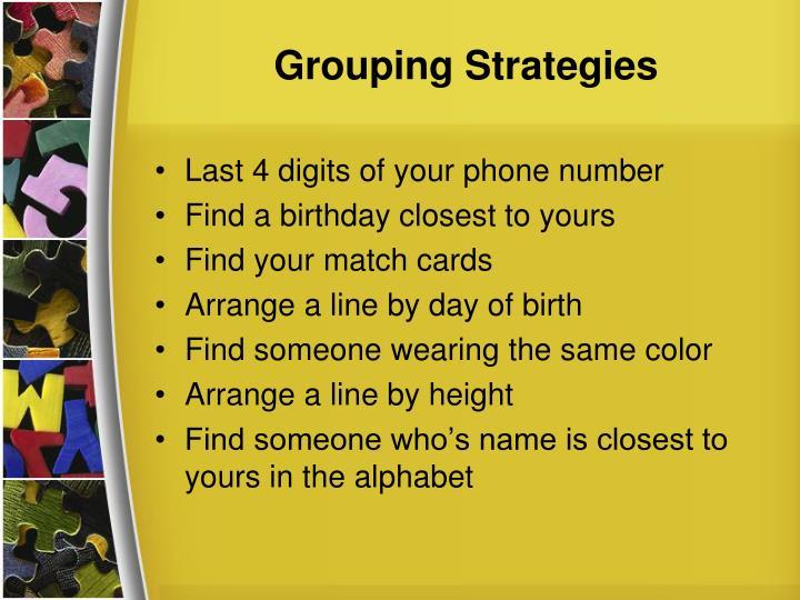 Grouping Strategies
