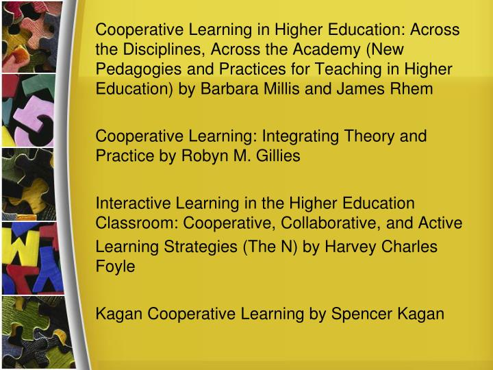 Cooperative Learning in Higher Education: Across the Disciplines, Across the Academy (New Pedagogies and Practices for Teaching in Higher Education) by Barbara Millis and James