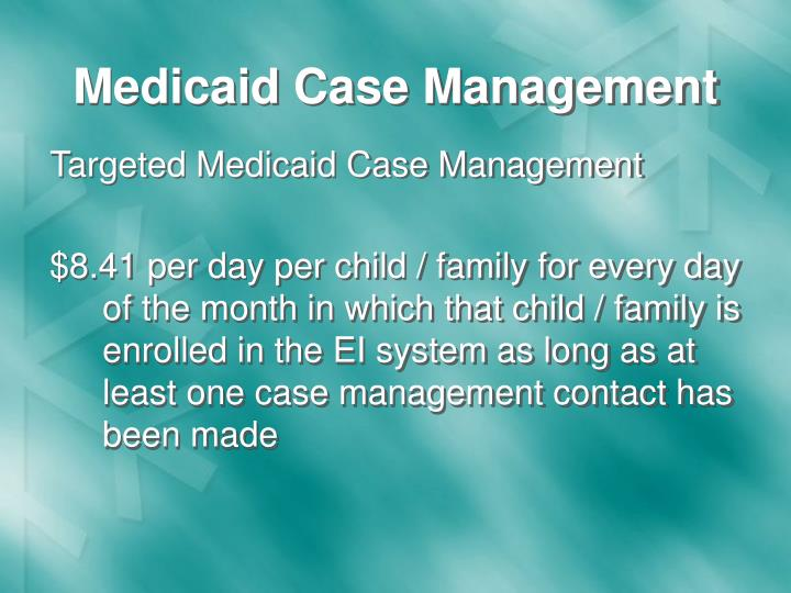 Medicaid Case Management
