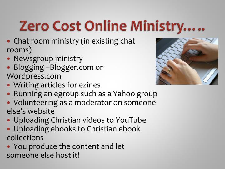Zero Cost Online Ministry…..