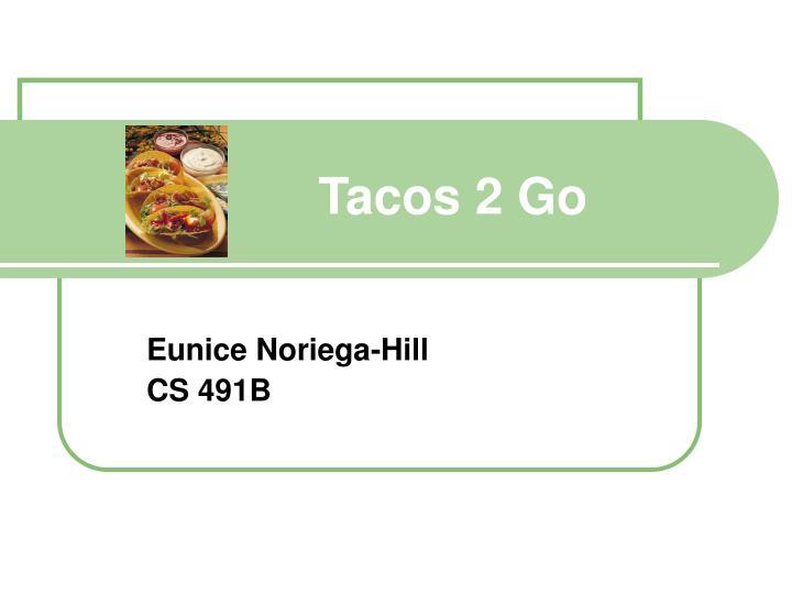 Tacos 2 Go
