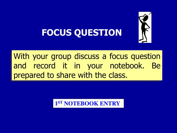 FOCUS QUESTION