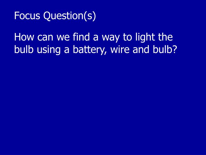 Focus Question(s)