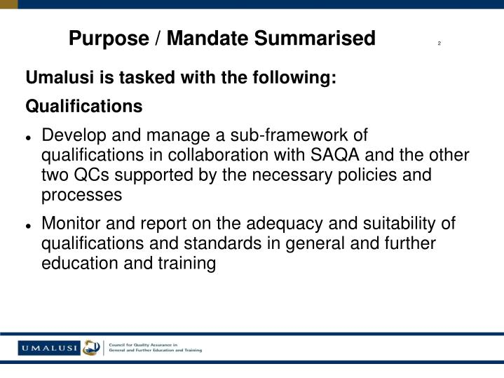 Umalusi is tasked with the following: