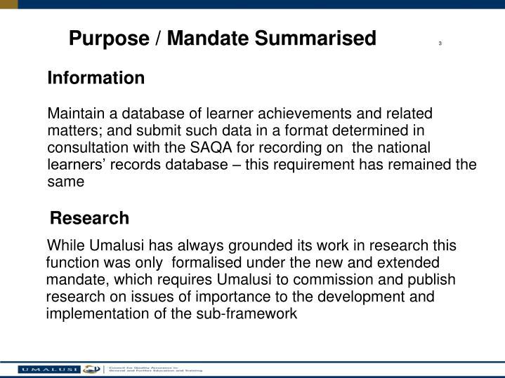 Purpose / Mandate Summarised