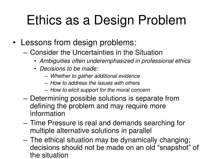 Ethics as a Design Problem