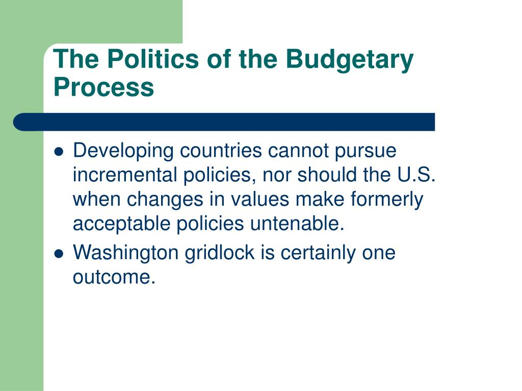 The Politics of the Budgetary Process