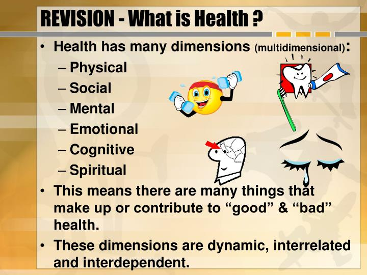REVISION - What is Health ?