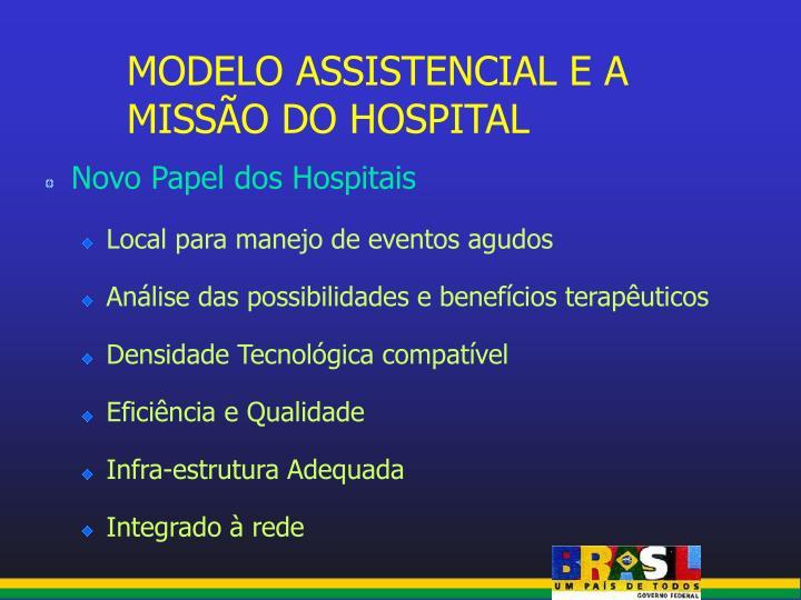 MODELO ASSISTENCIAL E A MISSÃO DO HOSPITAL