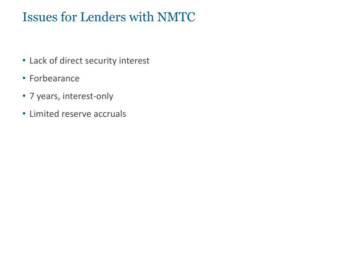 Issues for Lenders with NMTC