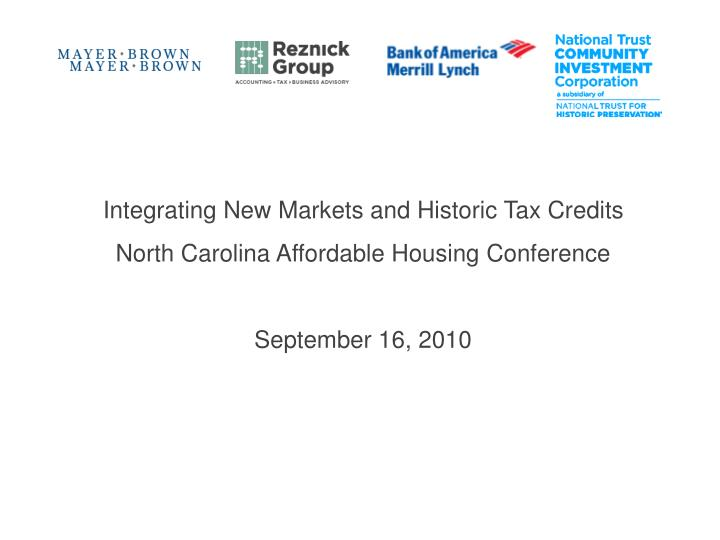 Integrating New Markets and Historic Tax Credits