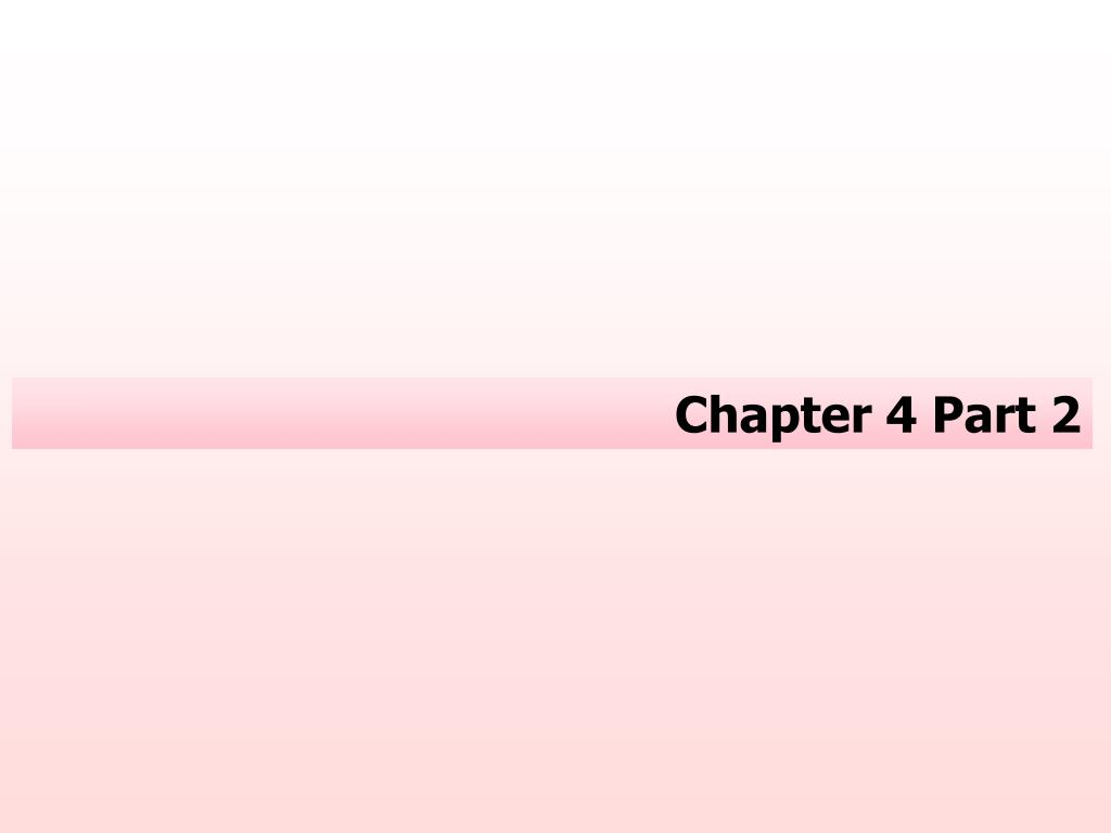 Chapter 4 Part 2