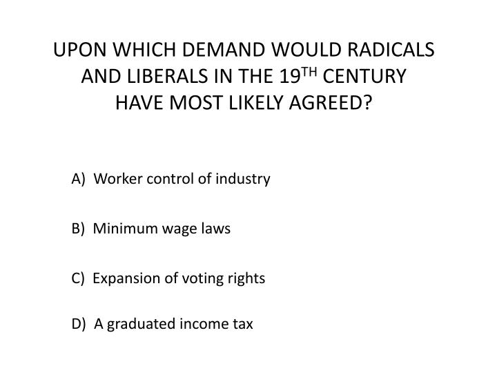 UPON WHICH DEMAND WOULD RADICALS