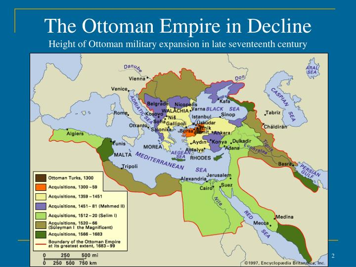 The ottoman empire in decline height of ottoman military expansion in late seventeenth century