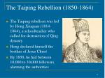 the taiping rebellion 1850 18641