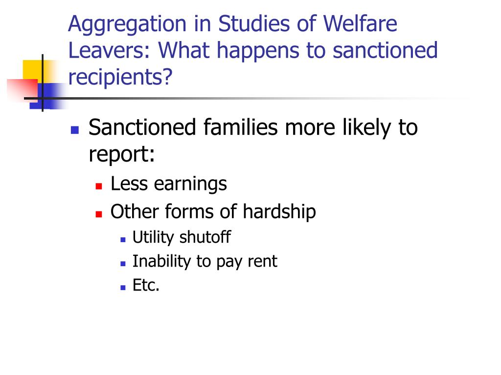 Aggregation in Studies of Welfare Leavers: What happens to sanctioned recipients?
