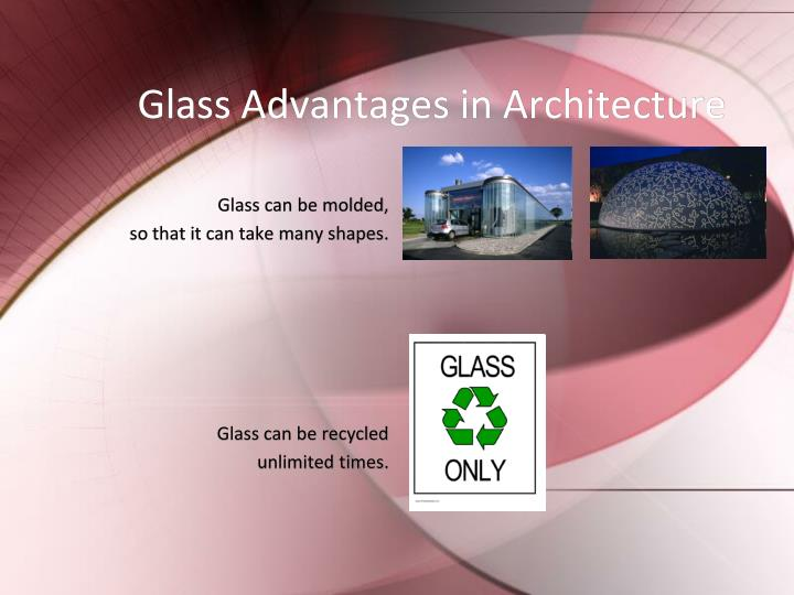 Glass Advantages in Architecture