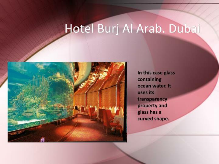 Hotel Burj Al Arab. Dubai