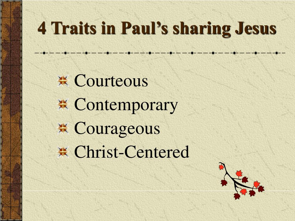 4 Traits in Paul's sharing Jesus
