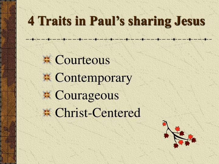4 traits in paul s sharing jesus