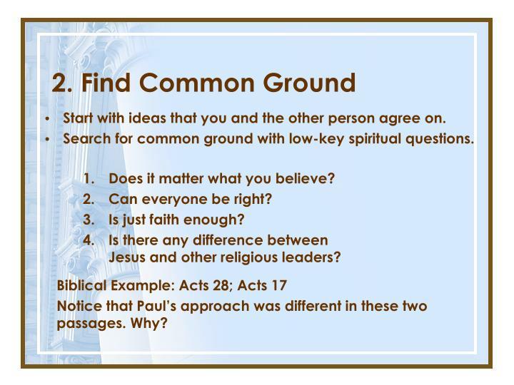 2. Find Common Ground