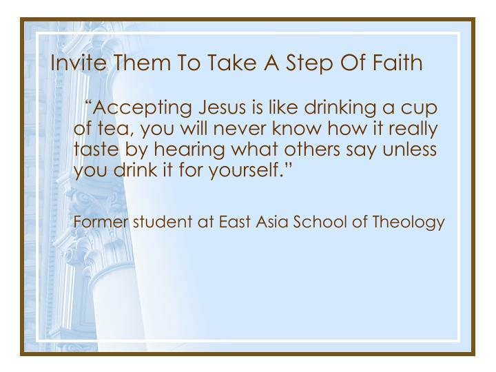 Invite Them To Take A Step Of Faith