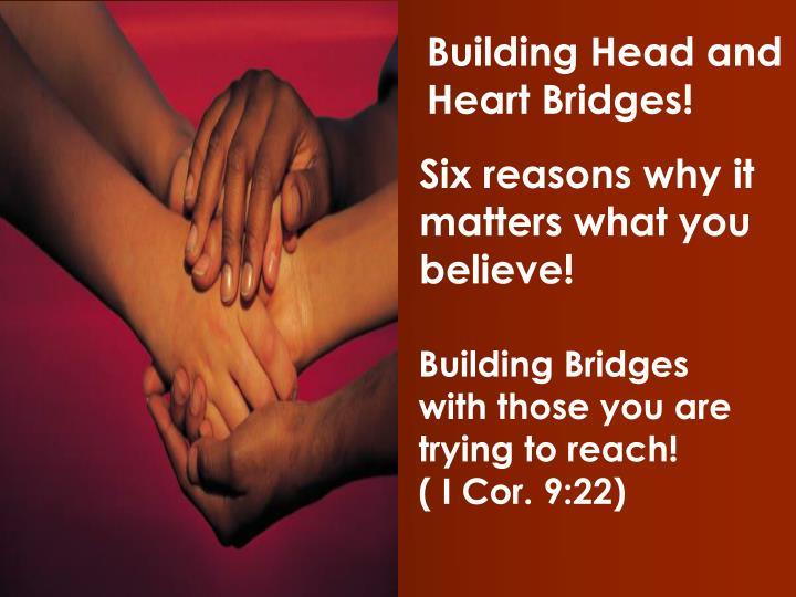 Building Head and Heart Bridges!
