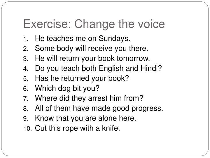 Exercise: Change the voice