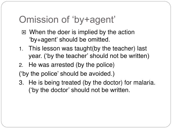 Omission of 'by+agent'