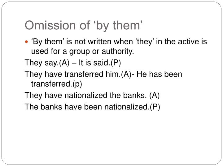 Omission of 'by them'