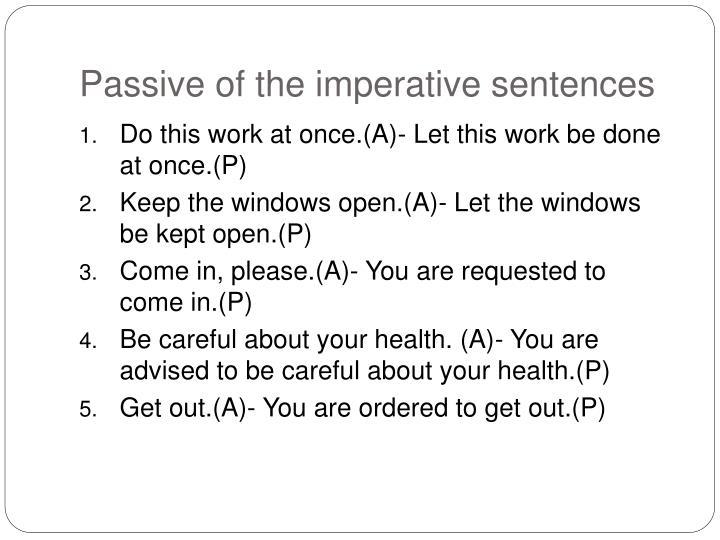 Passive of the imperative sentences