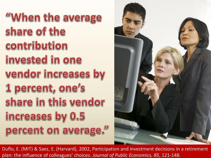 """When the average share of the contribution invested in one vendor increases by 1 percent, one's share in this vendor increases by 0.5 percent on average."""