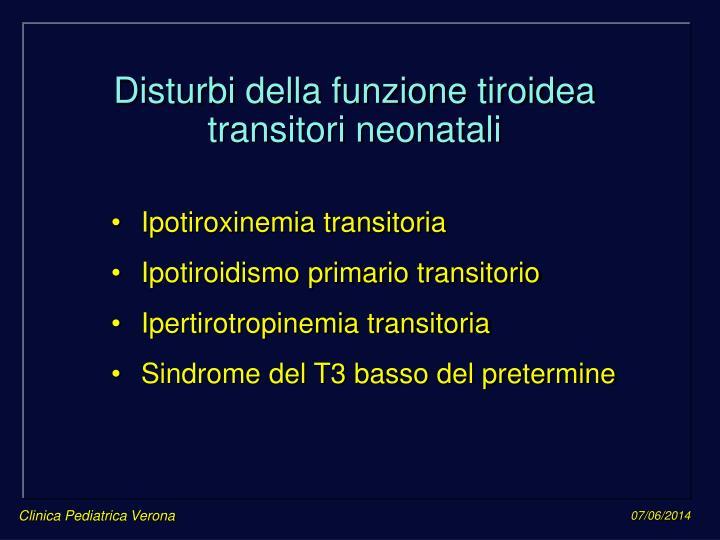 Disturbi della funzione tiroidea transitori neonatali