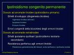 ipotiroidismo congenito permanente