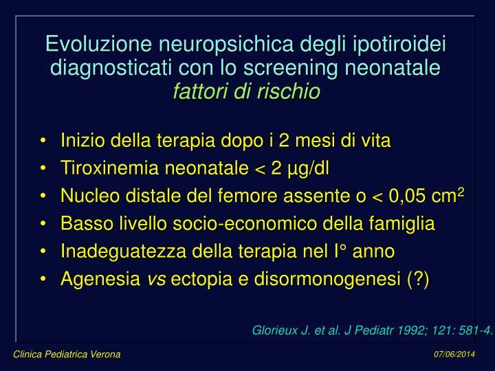 Evoluzione neuropsichica degli ipotiroidei diagnosticati con lo screening neonatale