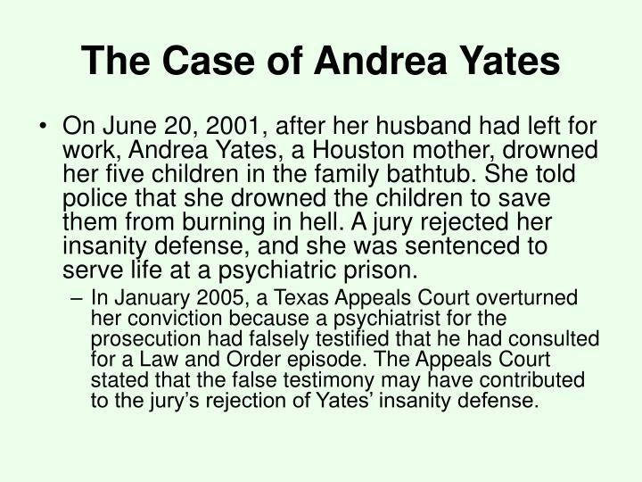 The case of andrea yates1