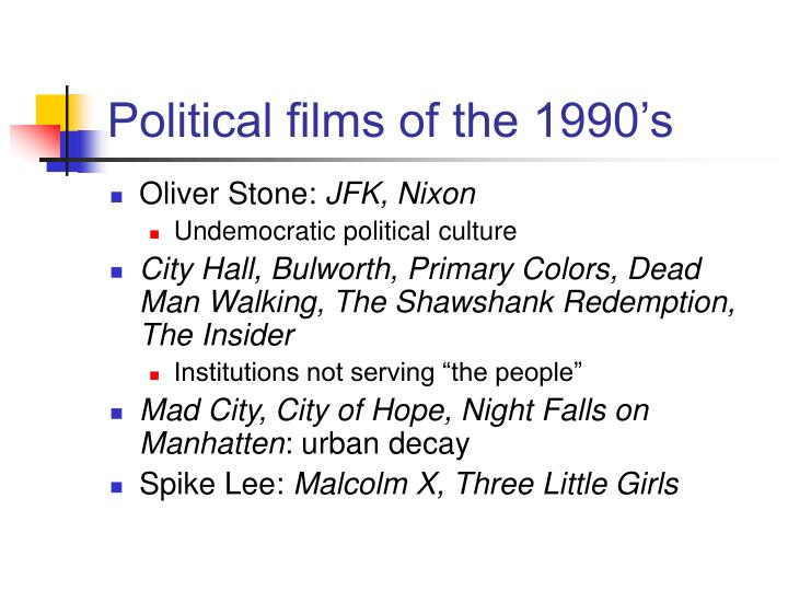 Political films of the 1990's