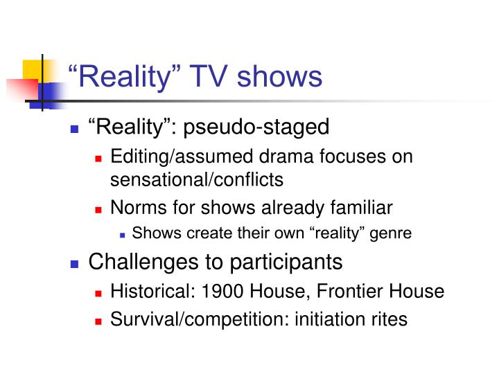 """Reality"" TV shows"