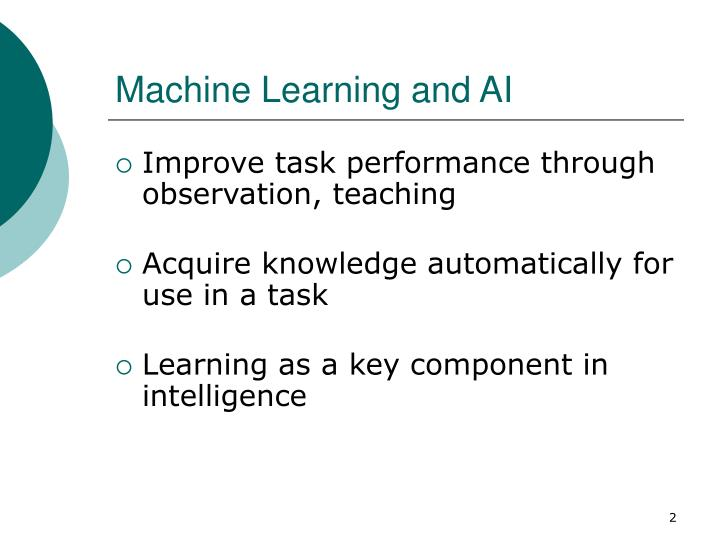 Machine Learning and AI
