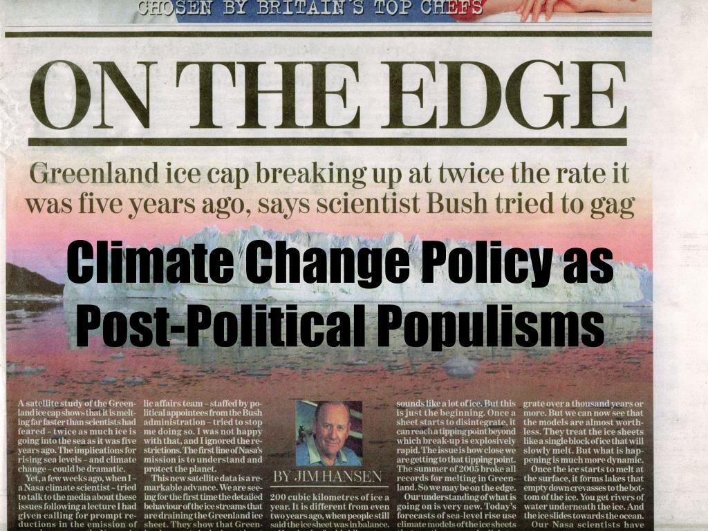 Climate Change Policy as Post-Political Populisms