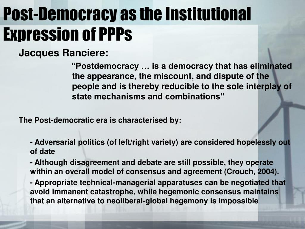 Post-Democracy as the Institutional Expression of PPPs