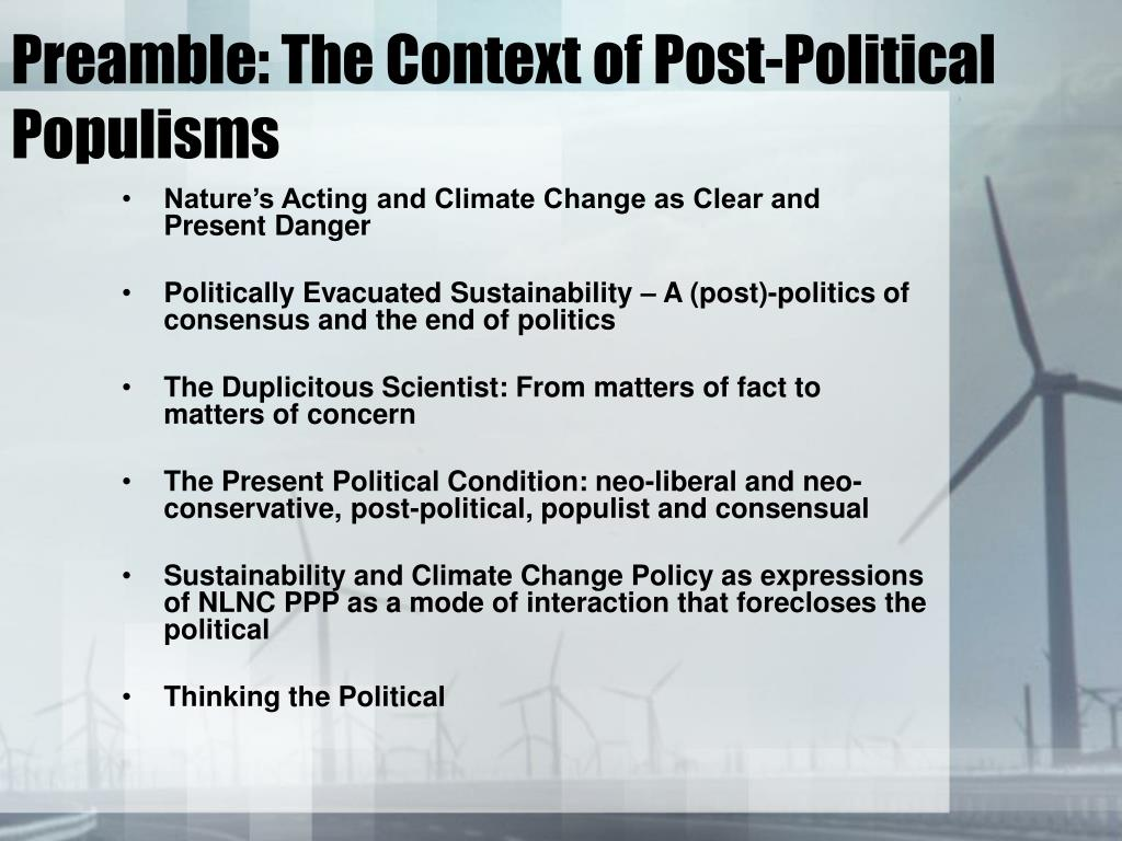 Preamble: The Context of Post-Political Populisms
