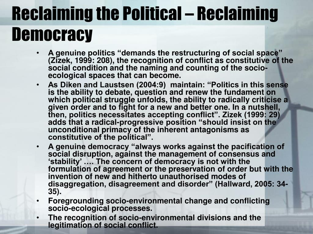 Reclaiming the Political – Reclaiming Democracy