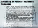 reclaiming the political reclaiming democracy
