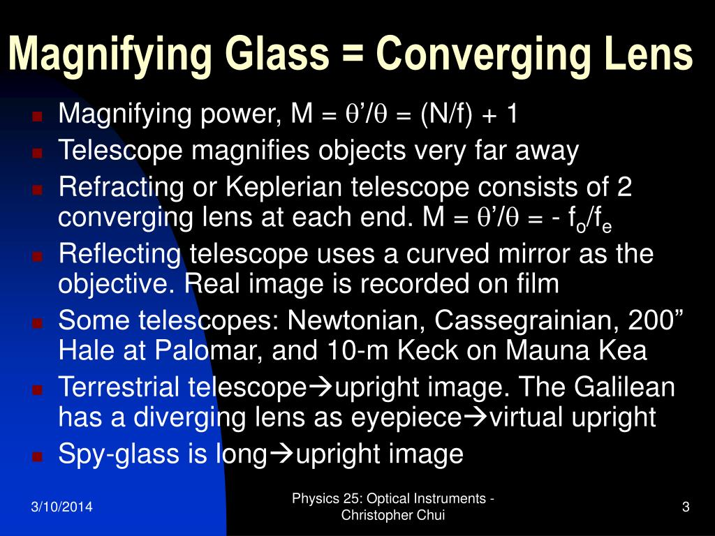 Magnifying Glass = Converging Lens