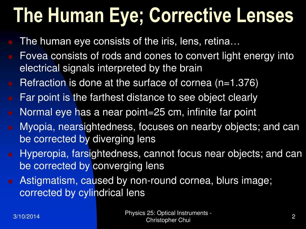 The Human Eye; Corrective Lenses