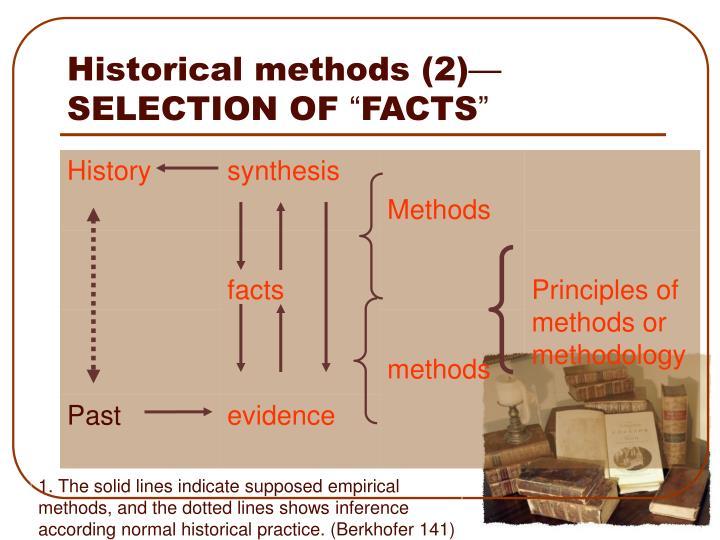 Historical methods (2)